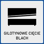 Gilotynowe cięcie blach